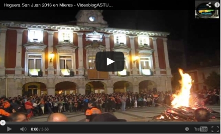 Hoguera San Juan Mieres 2013 - Video y fotos